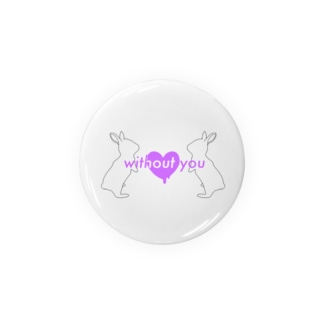 without you (white) Badges