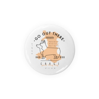 GO OUT THERE Badges