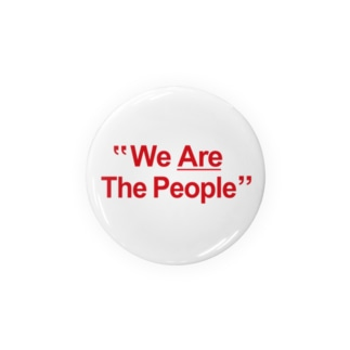 """""""We Are The People"""" Badges"""