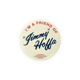 stereovisionのI'm A Friend of Jimmy Hoffa Badges