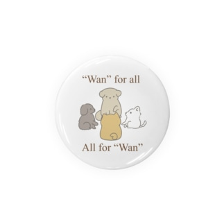 """""""Wan"""" for all, all for """"Wan"""". Badge"""