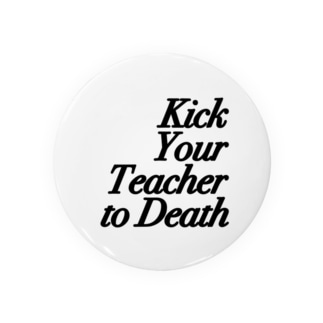 Kick Your Teacher to Death Badges