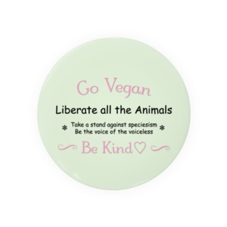 Go Vegan Liberate all the Animals Badges