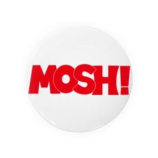MOSH! 缶バッジ