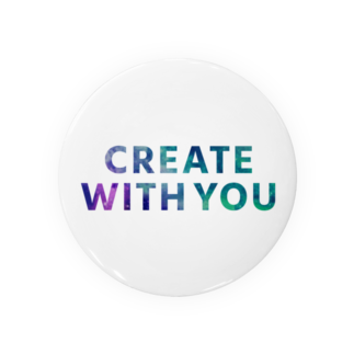 FREELY SHOPのCREATE WITH YOUシリーズ Badges