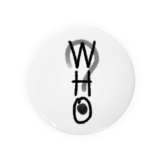 WHO?(誰?) Badges