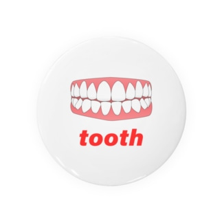 tooth 缶バッジ