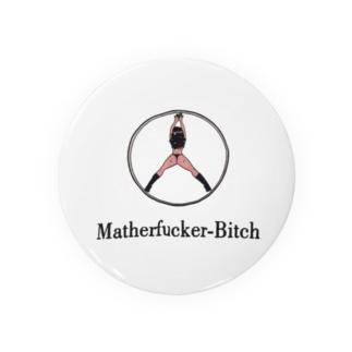 Mather Fuker Bitch Badges
