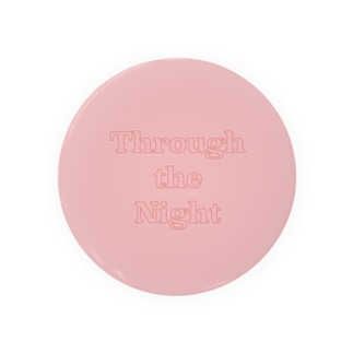 Through the Night Pink Badges