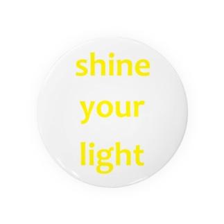 shine your light 缶バッジ
