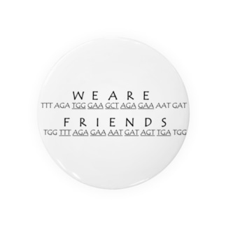 We Are Friends Badges