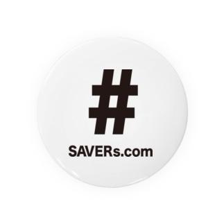SAVERs . com 缶バッジ Badges