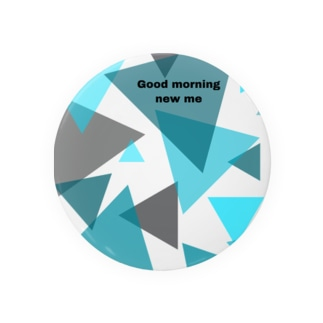 Good morning new me(triangle) Badges