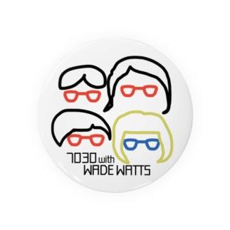7030ナオミオ with WADE WATTSグッズ Badges