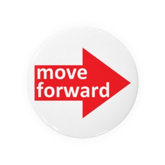 move forward 缶バッジ