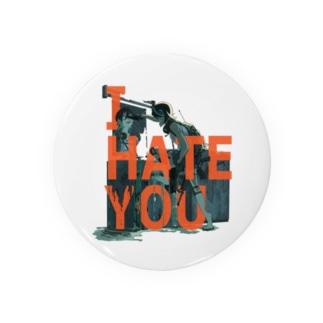 I HATE YOU Badges
