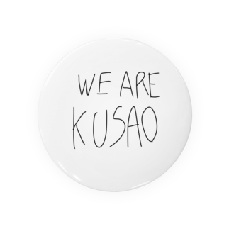 ちきーたショップのWE ARE KUSAO Badges