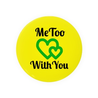 『 #MeToo #WithYou 』 Badges