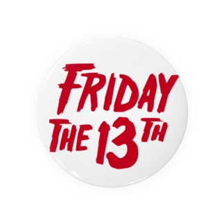 FRIDAY THE 13TH Badges