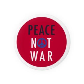 PEACE NOT WAR Badges