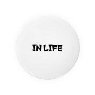 IN LIFE Tin Badge