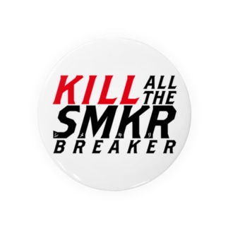 KILL ALL THE SMKR BREAKER Ver.1.0 Badges
