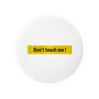 Don't touch me ! Badges