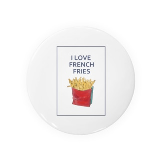 I LOVE FRENCH FRIES Badges
