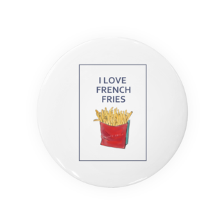 NATSUYA TAKASAKIのI LOVE FRENCH FRIES Badges