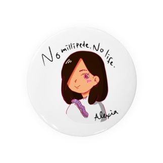 Alexia🐛のNo millipede, No life. Badges
