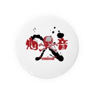 よろづ屋 安宅彦一長船の架空インディーズバンド 鬼音-onion- Badges
