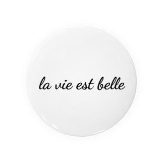 La Vie Est Belle / Life is Beautiful Badges