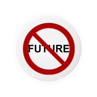 NO FUTURE Badges
