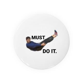 MUST DO IT.白 Badges