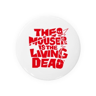 THE MOUSER IS THE LIVING DEAD Badges