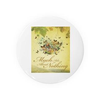 から騒ぎ「Much Ado About Nothing(William Shakespeare)」 Badges