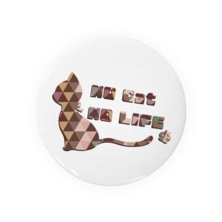 NO CAT NO LIFE Badges