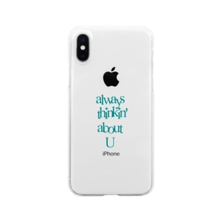 always thinkin' about U Clear smartphone cases