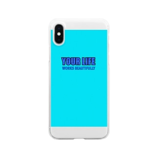 Your life works beautifully Sky blue Clear smartphone cases