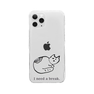 I need a break. Clear smartphone cases