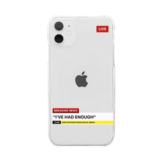 I've had enough iPhone case Clear smartphone cases