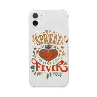 Spread Your Love Like a Fever Clear smartphone cases
