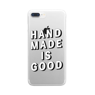 HANDMADE IS GOOD Clear smartphone cases
