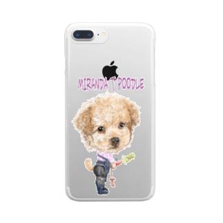 ミランダ.T.プードル Clear smartphone cases