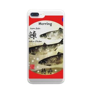 鰊!積丹(HERRING;ニシン) あらゆる生命たちへ感謝をささげます。※価格は予告なく改定される場合がございます。 Clear smartphone cases