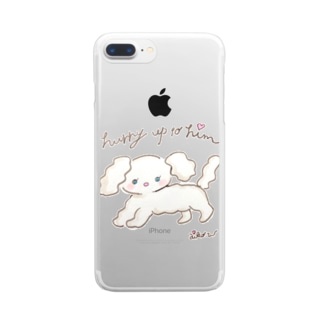 hurry up to him Clear smartphone cases