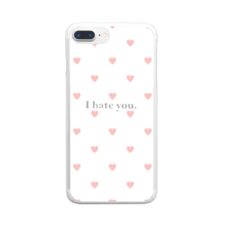 I hate you Clear smartphone cases