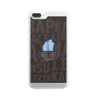 さ部 - ONLINE SHOPのOMEKASHI - SABAP Clear smartphone cases