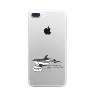 タイセイヨウカマイルカ「今日は残りの人生の最初の日である。」 Clear smartphone cases