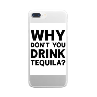 DRINK TEQUILA! Clear smartphone cases